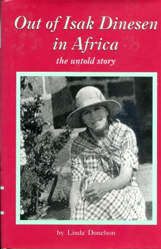 9780964389304: Out of Isak Dinesen in Africa: The Untold Story