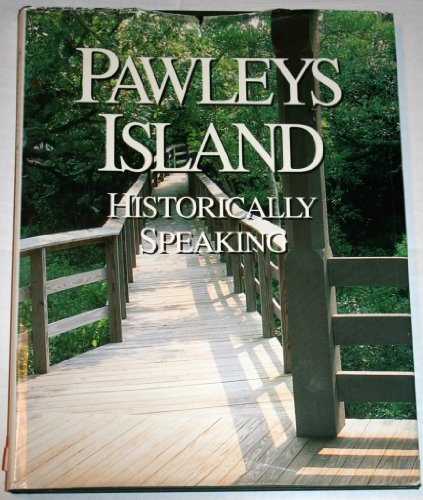 9780964390904: Pawleys Island Historically Speaking