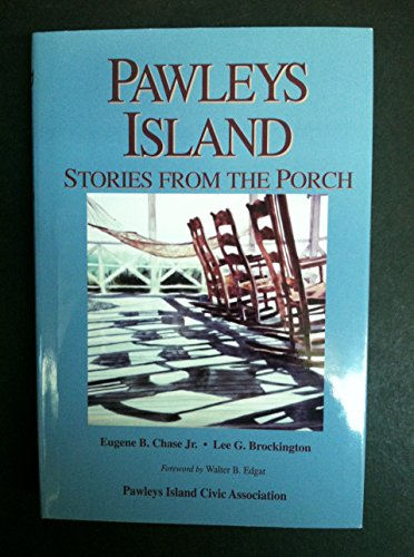 9780964390911: Pawleys Island: Stories from the porch