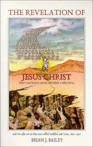 9780964392441: The Revelation of Jesus Christ