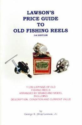 9780964394469: Lawson's Price Guide to Old Fishing Reels