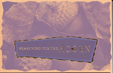 9780964395626: Searching for the Acorn