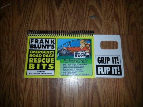 9780964398641: Frank Blunt's Emergency Road Rage Rescue Bits