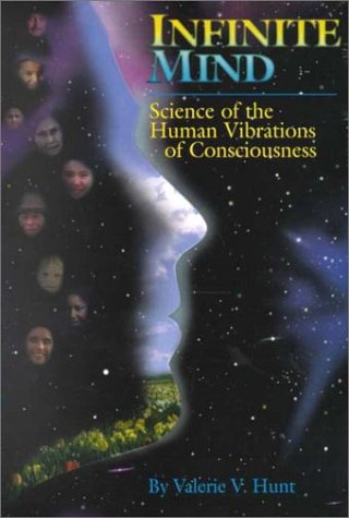 9780964398818: Infinite Mind: Science of the Human Vibrations of Consciousness