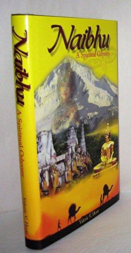 9780964398849: Naibhu : A Spiritual Odyssey Edition: Reprint