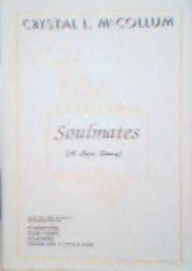 Soulmates (A Love Story): McCollum, Crystal L.