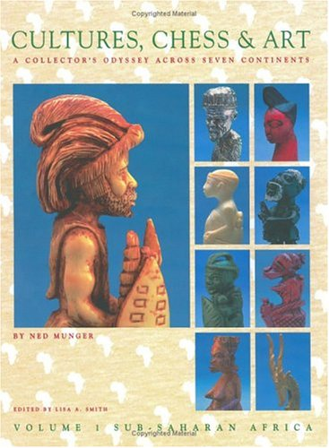 CULTURES, CHESS & ART - Volume I, Sub-Saharan Africa (*autgraphed*) 'A Collector'&#...