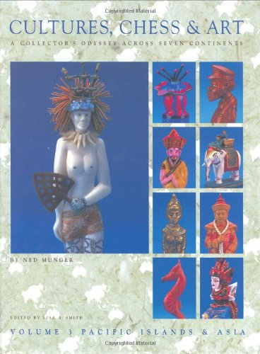 9780964404687: Cultures, Chess & Art, Vol. 3: Pacific Islands & Asia