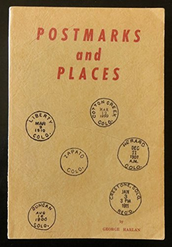 Postmarks and Places: George Harlan