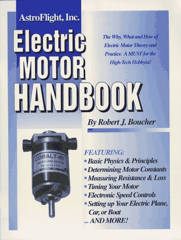 9780964406506: The electric motor handbook: The complete handbook of high performance D.C. motors