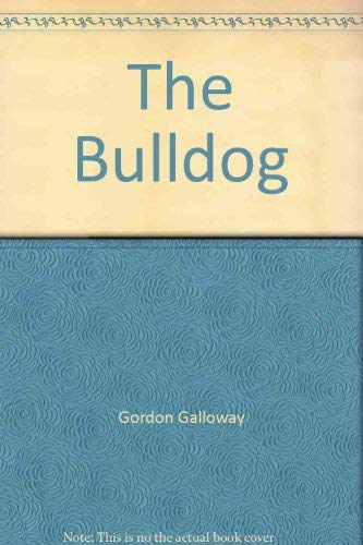 9780964407725: The Bulldog