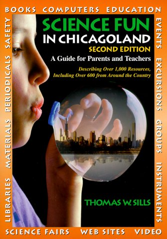 9780964409613: Science Fun in Chicagoland: A Guide for Parents and Teachers