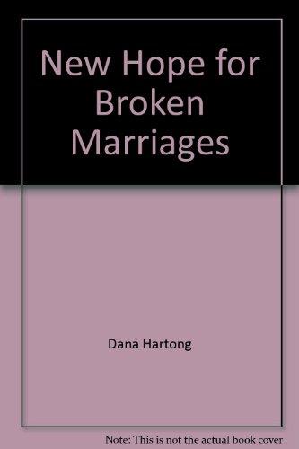 New Hope for Broken Marriages: Dana Hartong, Val Hartong