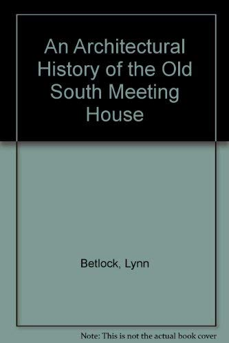 An Architectural History of the Old South: Betlock, Lynn