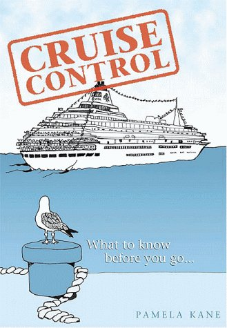 9780964414402: Cruise Control: What to Know Before You Go
