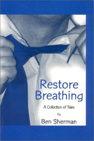 9780964416406: Restore Breathing