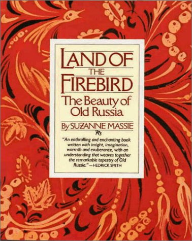 9780964418417: Land of the Firebird: The Beauty of Old Russia