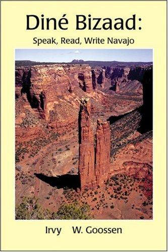 9780964418912: Dine Bizaad: Speak, Read, Write Navajo