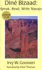 9780964418974: Dine Bizaad: Speak, Read, Write Navajo: Lessons 11-20