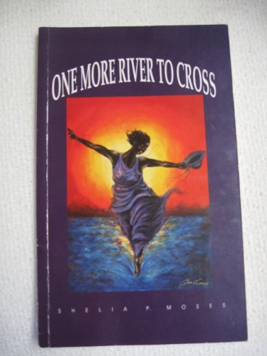 9780964419704: One More River To Cross