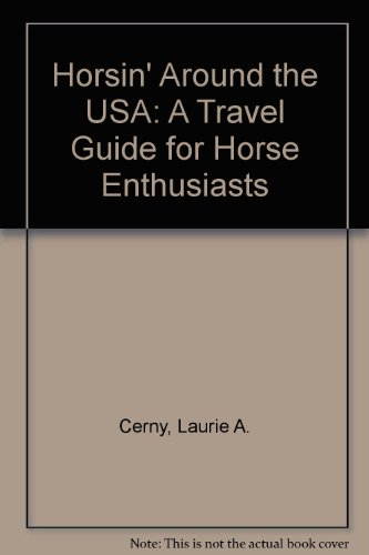 9780964423305: Horsin' Around the USA: A Travel Guide for Horse Enthusiasts