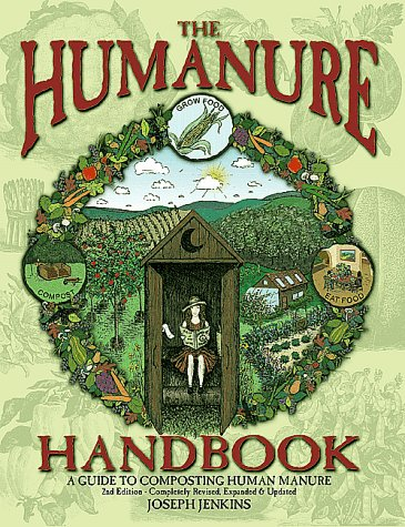 9780964425897: The Humanure Handbook: A Guide to Composting Human Manure, 2nd edition
