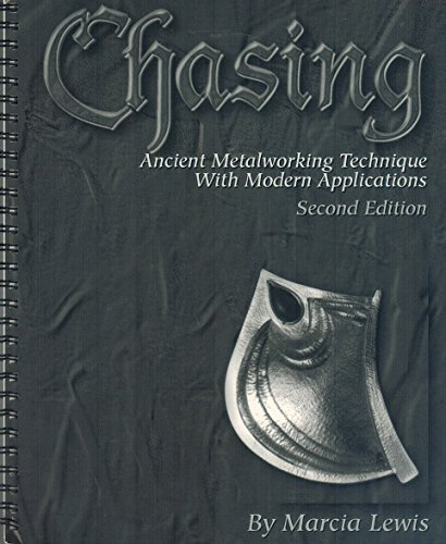 Chasing Ancient Metalworking Technique With Modern Applications: LEWIS (Marcia)