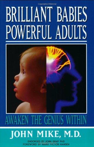 9780964429420: Brilliant Babies, Powerful Adults: Awaken the Genius Within