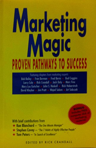 9780964429437: Marketing Magic: Proven Pathways to Success