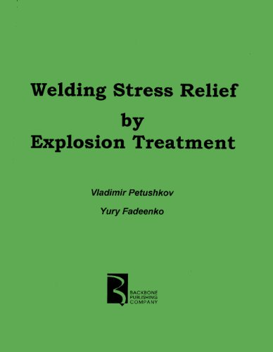 Welding Stress Relief By Explosion Treatment: V. G. Petushkov,