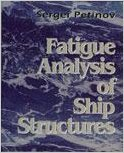 9780964431188: Fatigue Analysis of Ship Structures