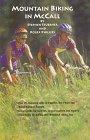 9780964434325: Mountain Biking in McCall (Idaho)