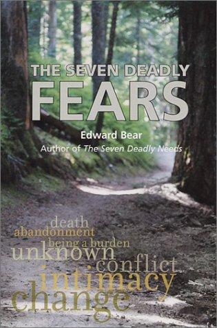 The Seven Deadly Fears: Bear, Edward