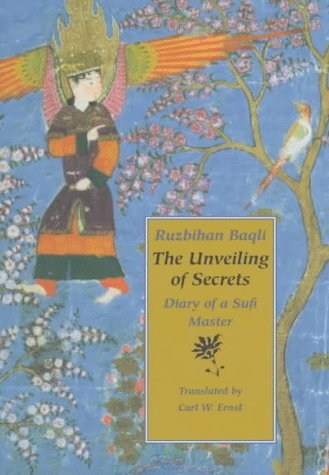 9780964436213: The Unveiling of Secrets: Diary of a Sufi Master