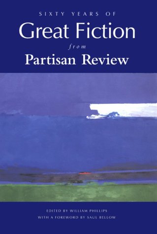 9780964437746: Sixty Years of Great Fiction from Partisan Review