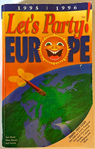 Let's Party Europe/Book and Party Passport, 1995-96: Sam Khedr; Mark