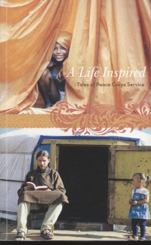 A Life Inspired: Tales Peace Corps Servive