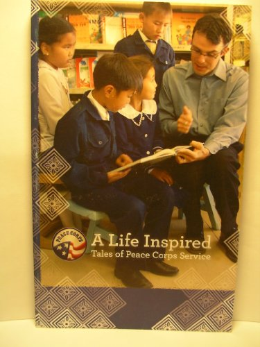 9780964447288: A Life Inspired, Tales of Peace Corps Service