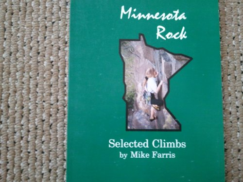 Minnesota rock: Selected climbs: Mike Farris