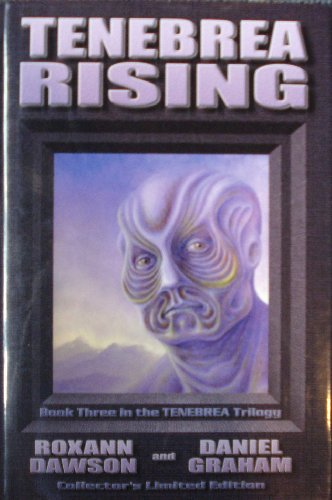 9780964449565: Tenebrea Rising: Book Three in the Tenebrea Trilogy (Collector's Limited Edition)