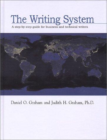The Writing System: Daniel O. Graham, Judith H. Graham
