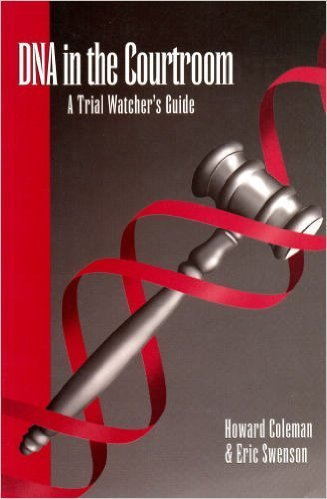 9780964450707: DNA in the Courtroom: A Trial Watcher's Guide
