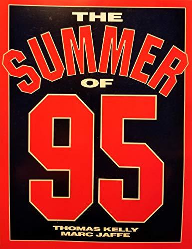 Summer of . . . 95: Thomas Kelly, Thomas Kelley