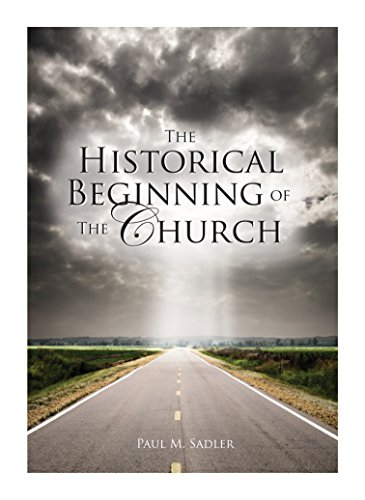 9780964454125: The Historical Beginning of the Church