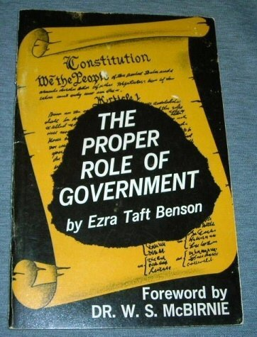9780964455276: The Proper Role of Government