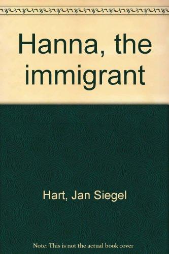 9780964455917: Hanna, the immigrant