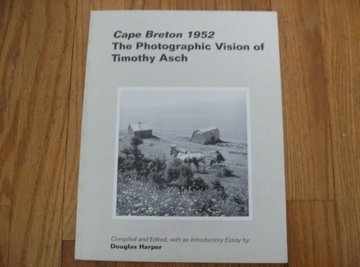 9780964456211: Cape Breton 1952: The Photographic Vision of Timothy Asch
