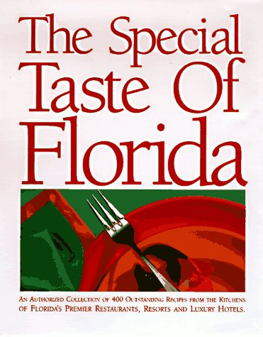 Special Taste of Florida : An Authorized: Seagate Publishing, Foster,