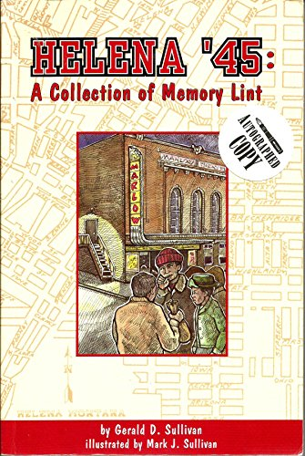 Helena 45 : A Collection of Memory Lint: Sullivan, Gerald D.