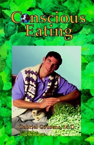 9780964458406: Conscious Eating